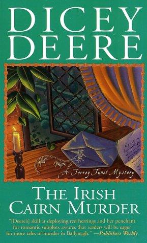 The Irish Cairn Murder: A Torrey Tunet Mystery: Deere, Dicey
