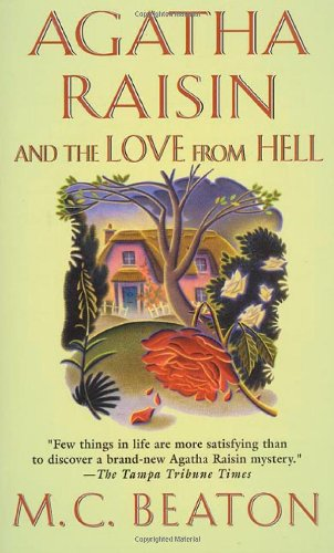 9780312983185: Agatha Raisin and the Love from Hell (Agatha Raisin Mysteries (Paper)