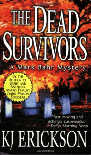 9780312983246: The Dead Survivors: A Mars Bahr Mystery