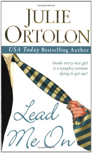Lead Me On (0312983484) by Ortolon, Julie