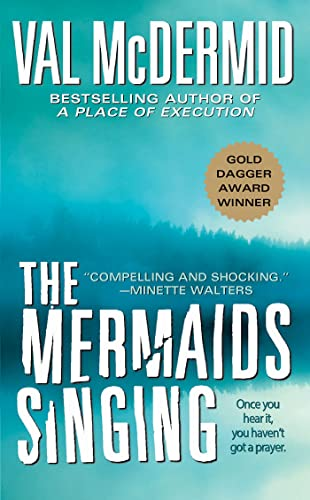 9780312983604: The Mermaids Singing (Dr. Tony Hill & Carol Jordan Mysteries)