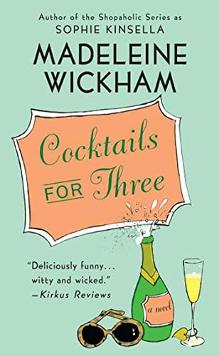 9780312983697: Cocktails for Three