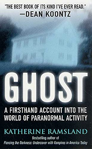 9780312983734: Ghost: Investigating the Other Side