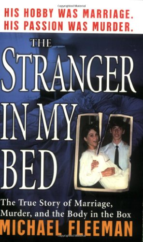 9780312984175: Stranger in My Bed (St. Martin's True Crime Library)