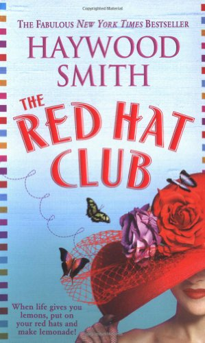9780312984304: The Red Hat Club