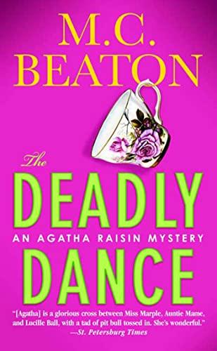 9780312984748: The Deadly Dance (Agatha Raisin Mysteries, No. 15)