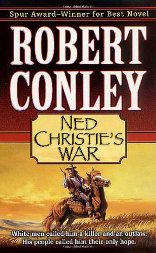 9780312984878: Ned Christie's War