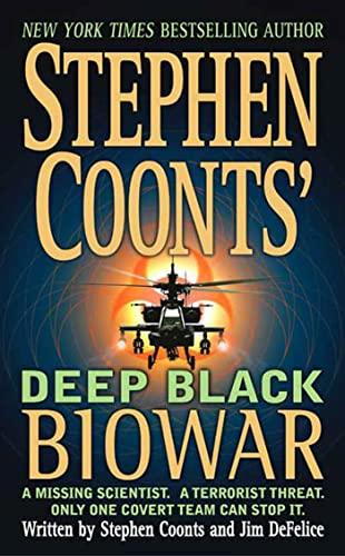 Biowar (Stephen Coonts' Deep Black, Book 2): Coonts, Stephen, DeFelice, Jim