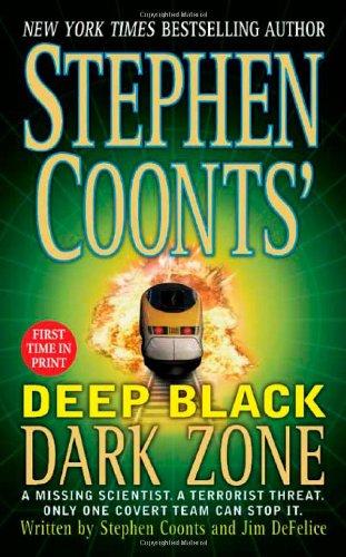 9780312985226: Dark Zone (Stephen Coonts' Deep Black, Book 3)