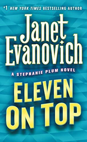 9780312985349: Eleven on Top: A Stephanie Plum Novel
