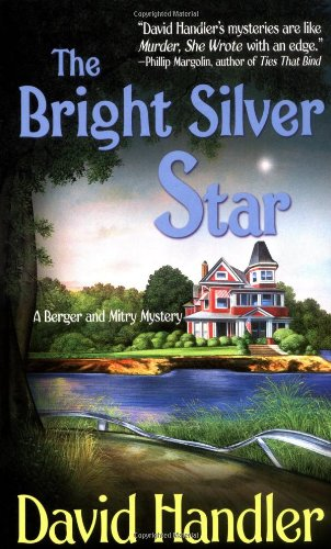 The Bright Silver Star: A Berger and Mitry Mystery (Berger and Mitry Mysteries): David Handler