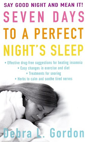 9780312985837: Seven Days to a Perfect Night's Sleep
