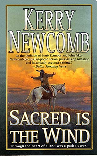 Sacred Is The Wind: Kerry Newcomb