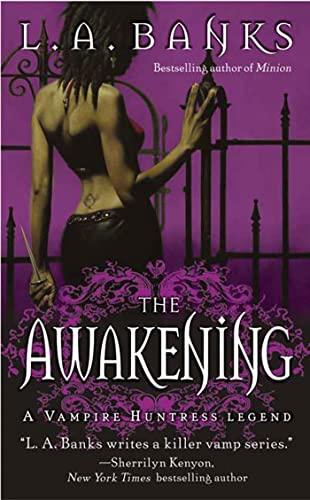 9780312987022: The Awakening (Vampire Huntress Legends)