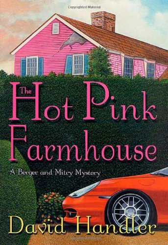 9780312987046: The Hot Pink Farmhouse: A Berger and Mitry Mystery (Berger and Mitry Mysteries)