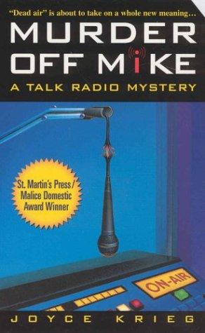 9780312987602: Murder Off Mike: A Talk Radio Mystery