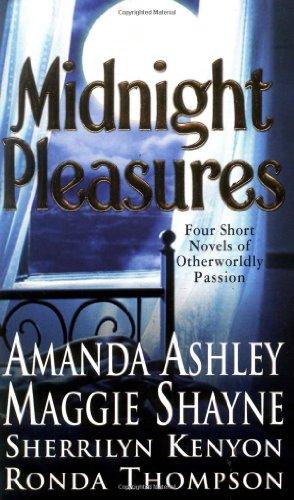 Midnight Pleasures (9780312987626) by Amanda Ashley; Sherrilyn Kenyon; Ronda Thompson; Maggie Shayne