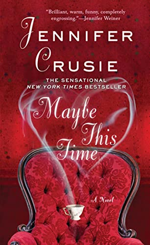 9780312987862: Maybe This Time: A Novel