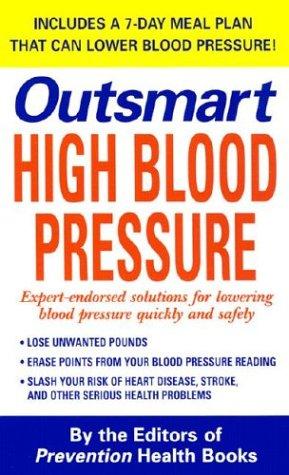 9780312988128: Outsmart High Blood Pressure