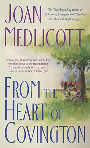 9780312988258: From the Heart of Covington (Ladies of Covington, No. 3)
