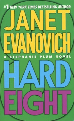 9780312988944: Hard Eight (Stephanie Plum, No. 8)