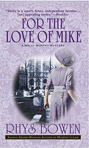 9780312989040: For the Love of Mike: A Molly Murphy Mystery (Molly Murphy Mysteries)