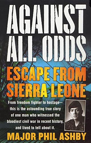 9780312989217: Against All Odds: Escape from Sierra Leone