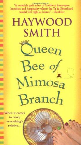 9780312989392: Queen Bee of Mimosa Branch: A Novel