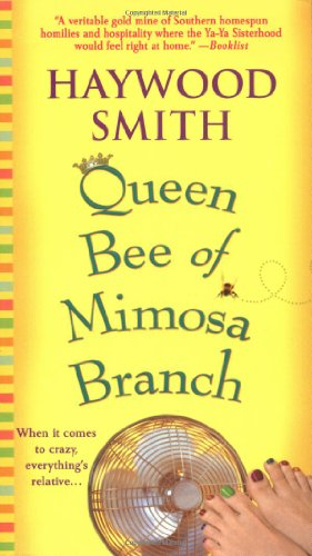 9780312989392: Queen Bee of Mimosa Branch: A Novel