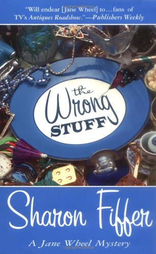 9780312989507: The Wrong Stuff: A Jane Wheel Mystery