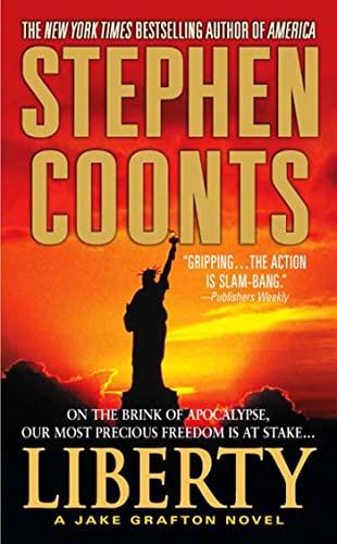 Liberty (Jack Grafton, Book 10): Coonts, Stephen