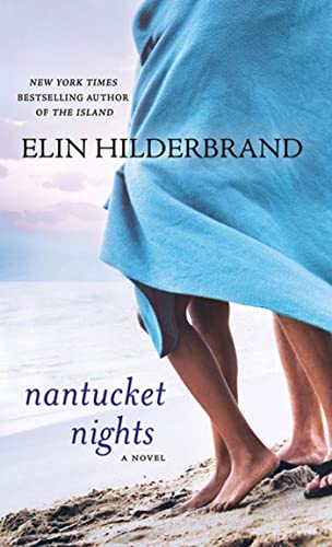 Nantucket Nights: Hilderbrand, Elin