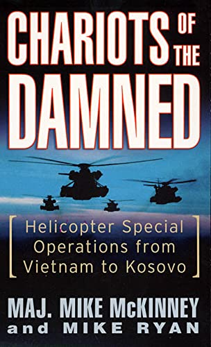 9780312989804: Chariots of the Damned: Helicopter Special Operations from Vietnam to Kosovo