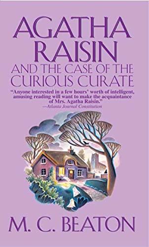 9780312990619: Agatha Raisin and the Case of the Curious Curate (Agatha Raisin 13)