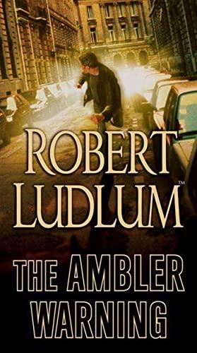 9780312990695: The Ambler Warning: A Novel