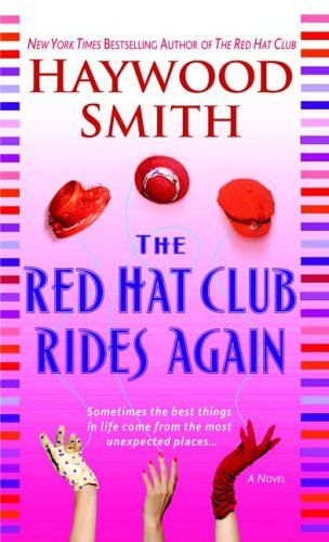 9780312990763: The Red Hat Club Rides Again