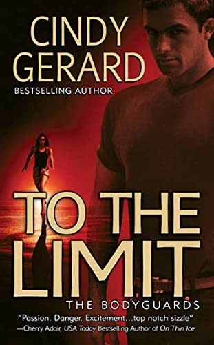 9780312990923: To the Limit (The Bodyguards, Book 2)