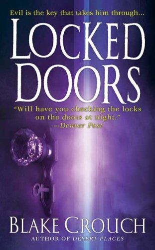 9780312991258: Locked Doors: A Thriller