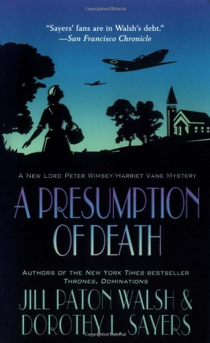 9780312991388: A Presumption of Death (Lord Peter Wimsey Mysteries)