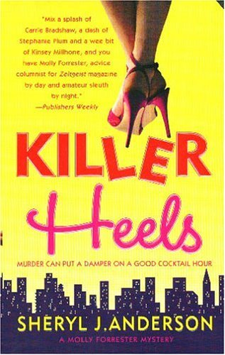 9780312992569: Killer Heels (Molly Forrester Mysteries)