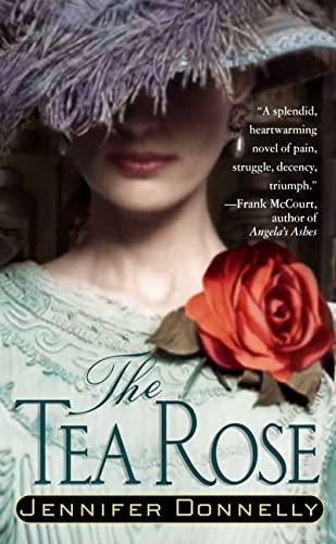 9780312993566: The Tea Rose