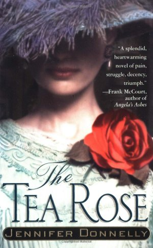 9780312993566: The Tea Rose: A Novel (The Tea Rose Series)