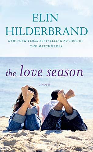9780312993771: The Love Season: A Novel