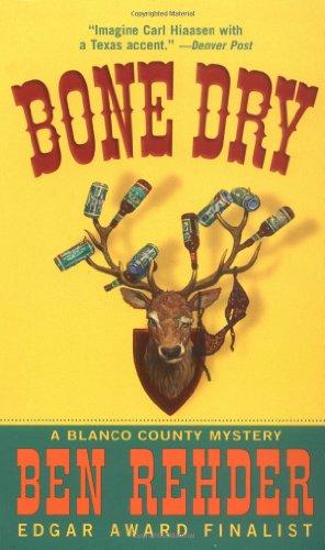 9780312994600: Bone Dry: A Blanco County, Texas, Novel