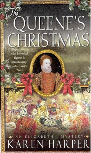 9780312994723: The Queene's Christmas (Elizabeth I Mysteries, Book 6)