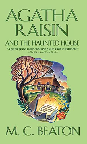9780312994822: Agatha Raisin and the Haunted House (Agatha Raisin Mysteries)