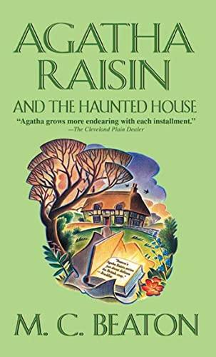 9780312994822: Agatha Raisin and the Haunted House