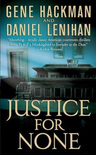 9780312995171: Justice For None: A Novel
