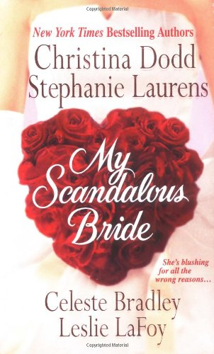 My Scandalous Bride : The Lady and the Tiger; Melting Ice; Wedding Knight; The Proposition