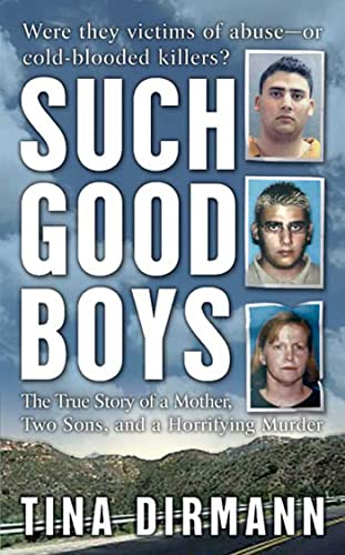 9780312995287: Such Good Boys: The True Story of a Mother, Two Sons and a Horrifying Murder